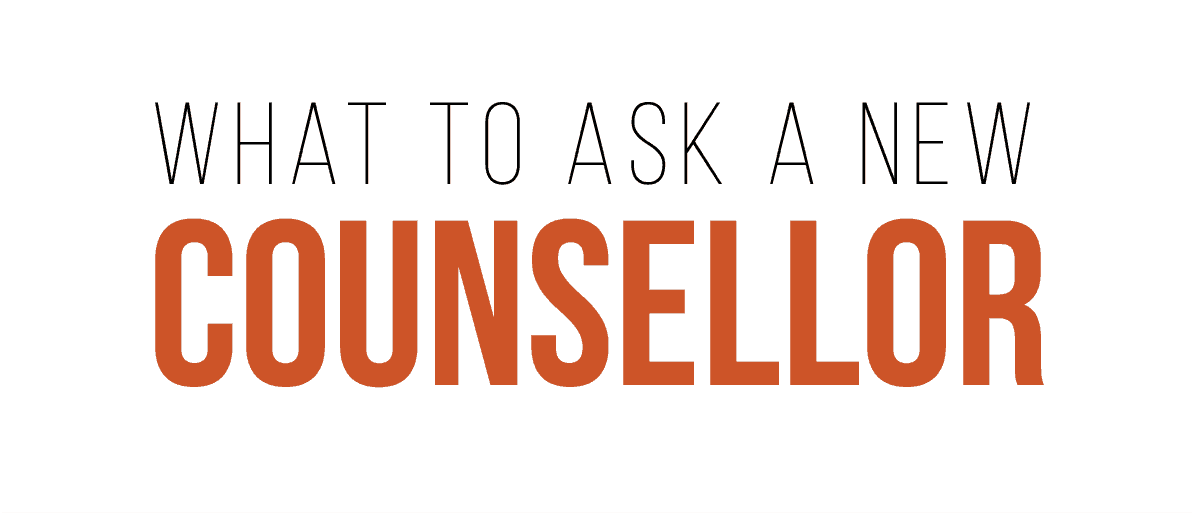 What to ask a new counsellor, Rhapsody Strategies, Cathy Lumsden