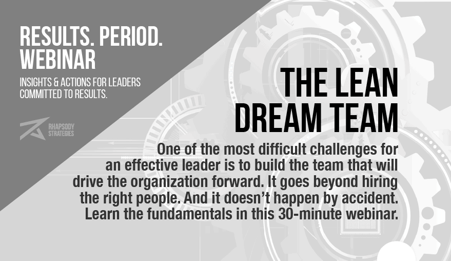 Lean Dream Team Webinar, Results Period, Results. Period., Webinar, Rhapsody Strategies, Business Coach, Business Coaching