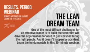 Lean Dream Team, Stronger Team, Results. Period., Webinar, Rhapsody Strategies, Business Coach, Business Coaching