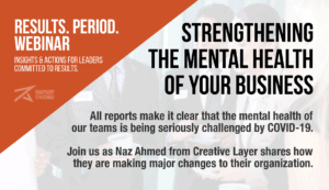 mental health, creative layer, naz ahmed, nazim ahmed, Rhapsody Strategies, Business Coach, Business Coaching